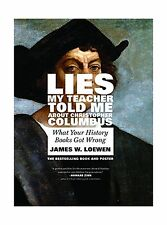 Lies My Teacher Told Me About Christopher Columbus: What Your H... Free Shipping