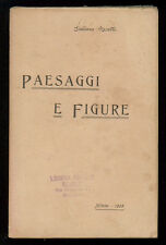 NERETTI GIULIANO PAESAGGI E FIGURE TIP ARTIGIANELLI 1905 I° EDIZ.