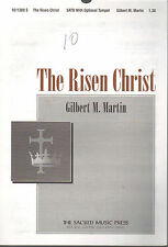 The Risen Christ Gilbert M Martin Sheet Music 1996 SATB Organ