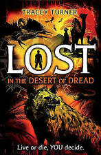 Lost... In the Desert of Dread, Tracey Turner, 140819466X, New Book