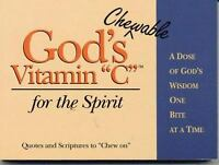 """God's Chewable Vitamin """"C"""" for the Spirit : A Dose of God's Wisdom One Bite at a"""