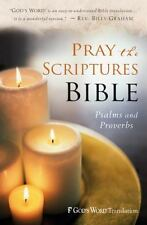 Pray the Scriptures Bible: Psalms and Pr