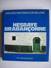 histoire Hesbaye Brabant archéologie architecture rurale de Wallonie Mardaga TBE