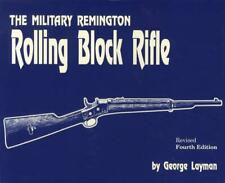 Military Remington Rolling Block Rifle, 4th Edition Collector REFERENCE