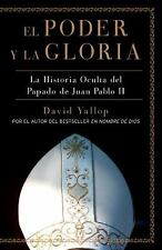 El Poder y la Gloria, Yallop, David, 0061565547, Book, Acceptable