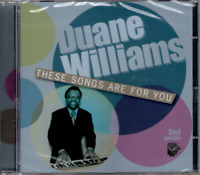 DUANE WILLIAMS These Songs Are For You - New Sealed Modern Soul CD Soul Junction
