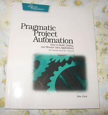 Pragmatic Project Automation How to Build Deploy Monitor Java Applications Clark