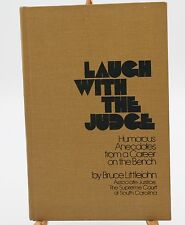 Laugh with the Judge by Bruce Littlejohn, South Carolina Supreme Court 1949-1967