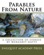 Parables From Nature: A Collection Of Stories By Margaret Gatty, Engquist, Heidi