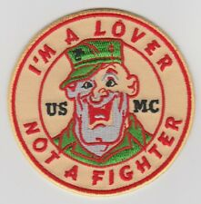 USMC I'm A Lover Not A Fighter Patch