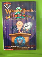 Wooden Teeth and Jelly Beans : The Tupperman Files Book w into by President Ford