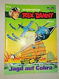 Rex Danny 1. Auflage Nr. 18 Jagd auf Cobra Bastei im Zustand (1 bis1,5)