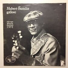 DISQUE 33T HUBERT SUMLIN GROOVE CHICAGO BLUES FESTIVAL 1975