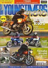 YOUNGTIMERS MOTO 10 YAMAHA XS 650 BMW R90S R 90 /S SUZUKI GS 1000 S HONDA CX 500