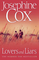 Lovers and Liars by Cox, Josephine (Paperback book, 2008)