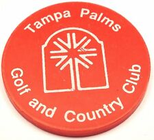 Vintage Good For Free Drink Cocktail Token Chip TAMPA PALMS Golf & Country Club