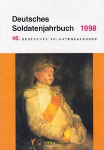 Deutsches Soldatenjahrbuch 1998 46. Deutscher Soldatenkalender Schild Wehrmacht