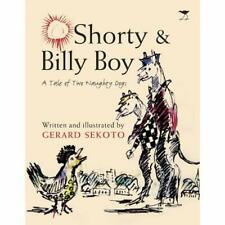 Shorty and Billy Boy: A tale of two naughty dogs - Paperback NEW Sekoto, Gerard