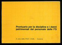 PRONTUARIO DISCIPLINA DANNI PATRIMONI PERSONALE F.S.FERROVIE DELLO STATO TRENI