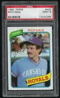 1980 Topps Rich Gale Kansas City Royals #433 PSA 9 MINT SET BREAK