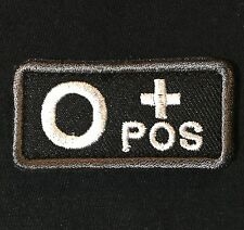 O+ O POS POSITIVE BLOOD TYPE USA MEDIC ARMY SWAT PATCH W/ VELCRO® BRAND FASTENER