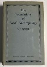 The Foundations of Social Anthropology S F Nadel 4th impresssion 1963 Hardcover