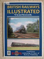 British Railways Illustrated Yearbook (Paperback, 2013, Irwell Press)