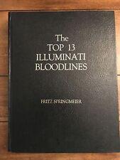 THE TOP 13 ILLUMINATI BLOODLINES by Fritz Springmeier 1st Edition HC 1995