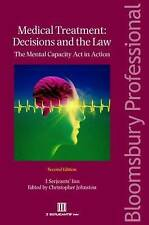 Medical Treatment: Decisions and the Law: The Mental Capacity Act in-ExLibrary