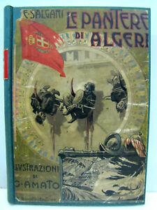 """Emilio salgari """"Le Pantere di Algeri"""" 1a edizione 1903 A. Donath editore"""