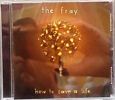 The Fray - How to Save a Life (CD 2007)