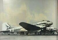 PHOTO ANCIENNE AVION DOUGLAS DC 3 F BAXP AIR FRANCE TIRAGE ANCIEN H950