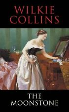 WILKIE COLLINS ___ THE MOONSTONE ___ BRAND NEW ___ FREEPOST UK