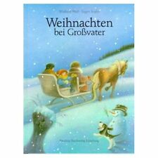 Weihnachten bei Großvater von Eugen Sopko und Winfried Wolf (2003, Gebunden)