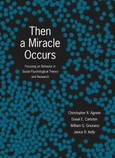 Then A Miracle Occurs: Focusing on Behavior in Social Psychological Theory and R