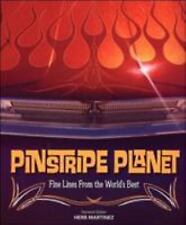 Pinstripe Planet : Fine Lines from the World's Best by Art Schilling (2006)