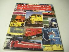 CF7 Locomotives From Cleburne To Everywhere. C1997 Cary F. Poole Paper 112pgs