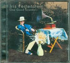 Iris Festenstein - One Good Scandal Cd Eccellente