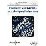 Christian Garing - Les Mille et Une questions de la physique-chimie en prépa 1e