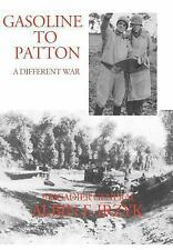 Gasoline to Patton by Albin Irzyk (2004, Paperback)