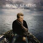 RONAN KEATING : BRING YOU HOME / CD