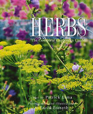 Forsyth, Turid, Lima, Patrick, Herbs: The Complete Gardener's Guide, Very Good B