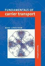 Fundamentals of Carrier Transport: By Lundstrom, Mark