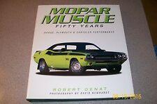 MOPAR Muscle: 50 Years (10 1/2 X 12), Genat, Robert, BEST MOPAR BOOK