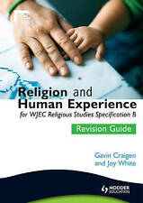 Religion and Human Experience Revision Guide for WJEC GCSE Religious Studies Spe