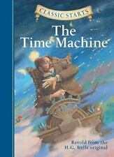 Classic Starts : The Time Machine by H. G. Wells (2008, Hardcover) STERLING ED