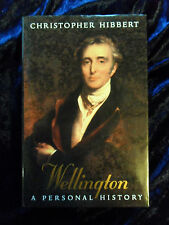 Wellington: A Personal History by Christopher Hibbert (Hardback, 1997)