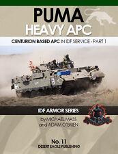 IDF ARMOR SERIES - No.11 PUMA heavy APC in IDF Service Desert-Eagle-Publishing