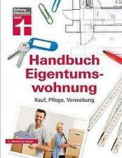 Handbuch Eigentumswohnung - Werner Siepe / Thomas Wieke / Annette Schaller