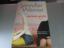 Certain Girls by Jennifer Weiner (2009, Paperback)